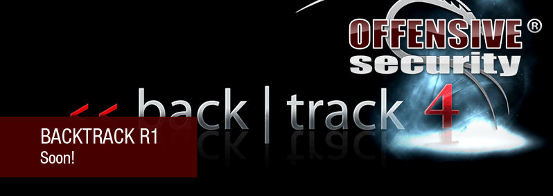 BackTrack 4 Soon!